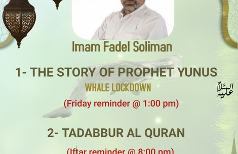 Friday & Iftar Reminders with Imam Fadel Soliman