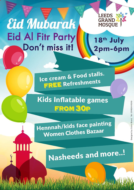 Eid Mubarak from Leeds Grand Mosque Friday 17th of July Leeds